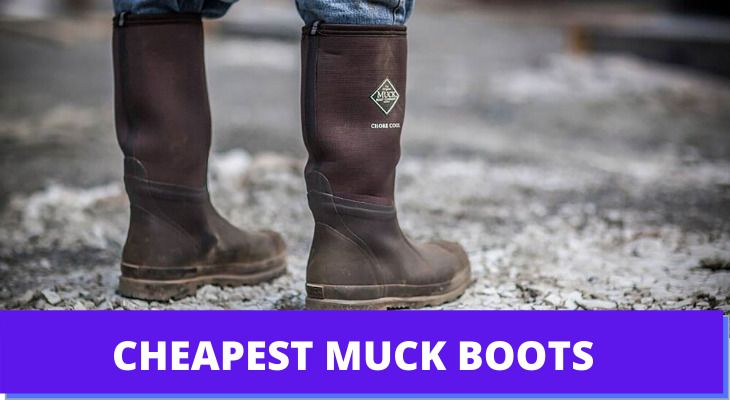 Cheapest Muck Boots Reviews